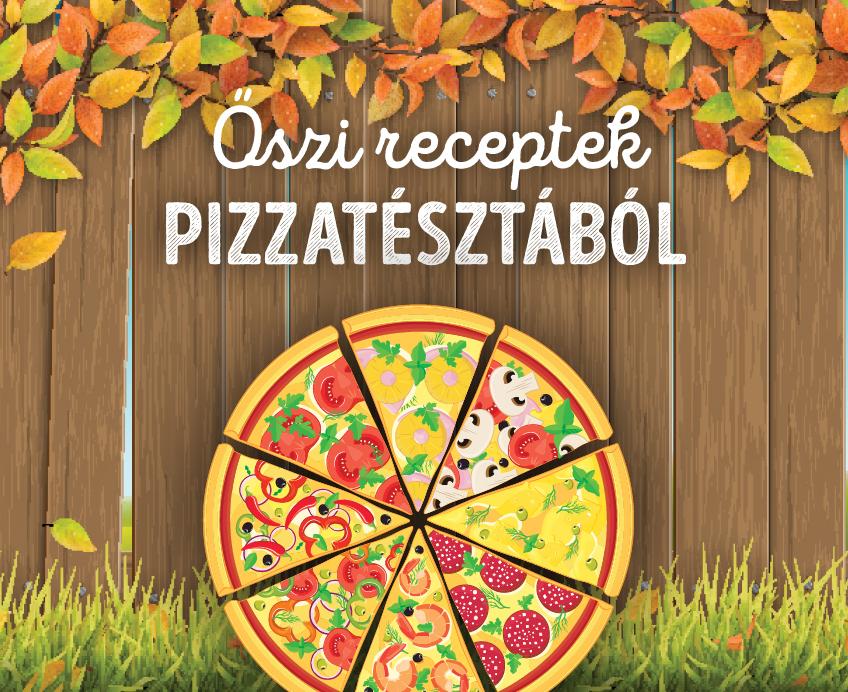 Őszi receptek pizzatésztával