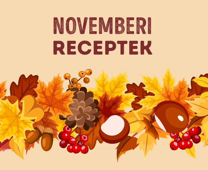 12 szezonális recept novemberre