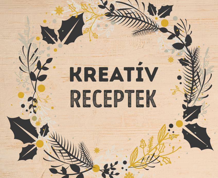 Kreatív receptek